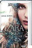 Stille Wasser (2) (Izara, Band 2) - Julia Dippel