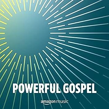 Powerful Gospel