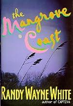 By Randy Wayne White - The Mangrove Coast (Doc Ford) (1998-10-13) [Hardcover]