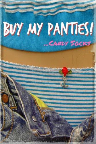 Buy My Panties! (English Edition)