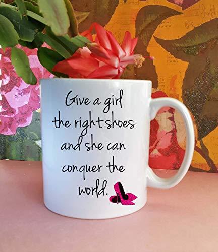 NA Tasse en céramique pour Amoureux des Chaussures Donnez à Une Fille Les Bonnes Chaussures et Elle Peut conquérir Le Monde