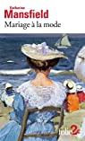 Mariage à la mode/La Baie par Mansfield