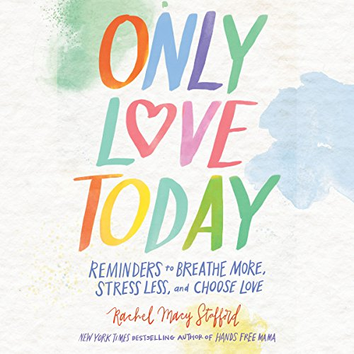 Only Love Today audiobook cover art