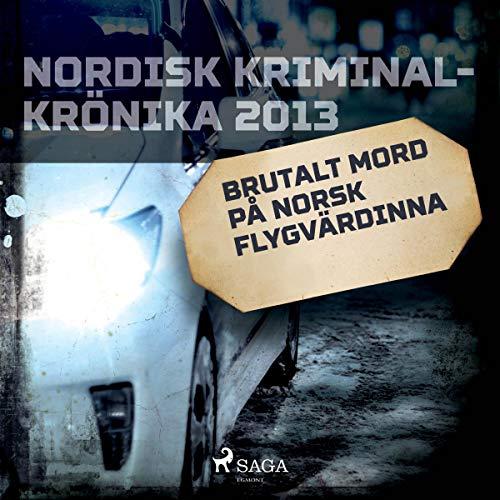 Brutalt mord på norsk flygvärdinna cover art