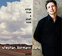 Songs From a Small Room by Stephan Band Bormann (2013-05-03)