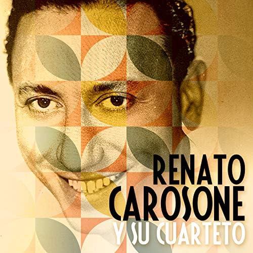 Renato Carosone y su Cuarteto