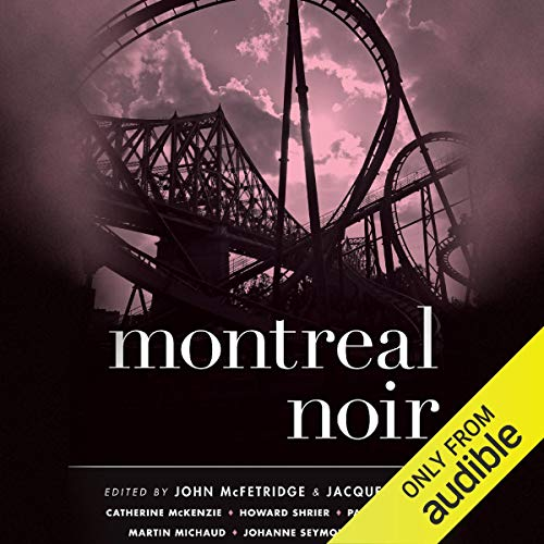 Montreal Noir audiobook cover art