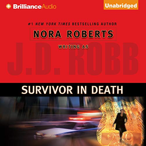 Survivor in Death: In Death, Book 20