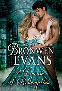 A Dream of Redemption: A Disgraced Lords Novel (The Disgraced Lords Book 8) by [Bronwen Evans]