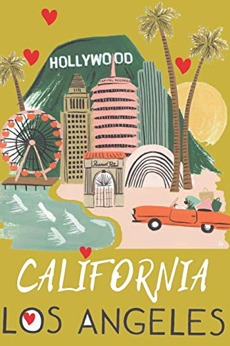 Los Angeles: Journal Notebook, Vintage California Notepad, Gifts for a Traveler, Holliwood, Light Lined LA City Diary for Drawing Writing , Beach Palm ... Boys Women Teens Tourists, 110 pages 6x9