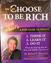 You Can Choose to Be Rich : Rich Dad's 3-step Guide to Wealth (DVD, CD & book Set)
