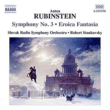 Rubinstein: Symphony No. 3 - Eroica Fantasia