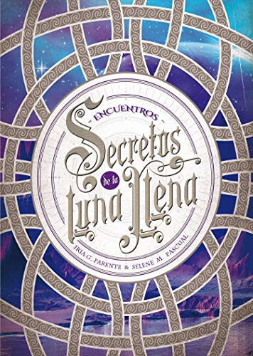 Secretos de la Luna Llena 2. Encuentros: 34 (Luna roja)