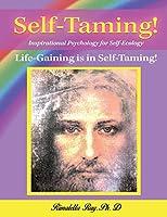 Self-Taming!