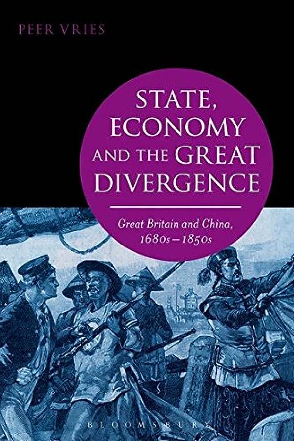 歩き回るおめでとうショルダーState, Economy and the Great Divergence: Great Britain and China, 1680s-1850s