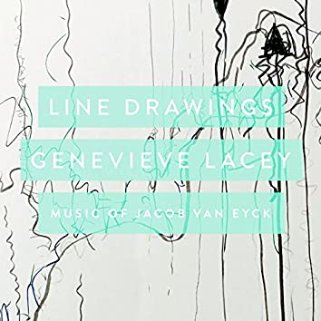 Line Drawings: Music Of Jacob van Eyck