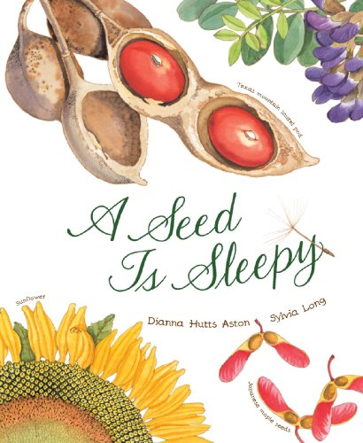 A Seed Is Sleepy (Nature Books)