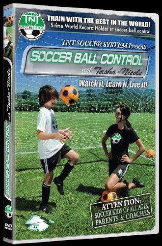 TNT SOCCER SYSTEM, LLC. Soccer Training DVD for KIDS of ALL ages!Ball Control w/Tasha-Nicole