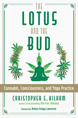 The Lotus and the Bud: Cannabis, Consciousness, and Yoga Practice (English Edition)
