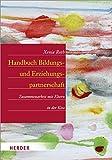 Handbuch Bildungs- und Erziehungspartnerschaft: Zusammenarbeit mit Eltern in der Kita
