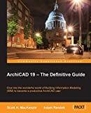 """ArchiCAD 19 €"""" The Definitive Guide"""