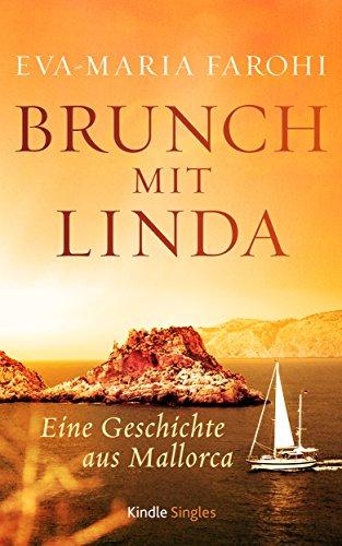 Brunch mit Linda: Eine Geschichte aus Mallorca (Kindle Single)