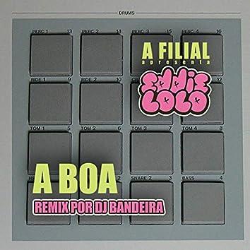 A Boa (Remix)