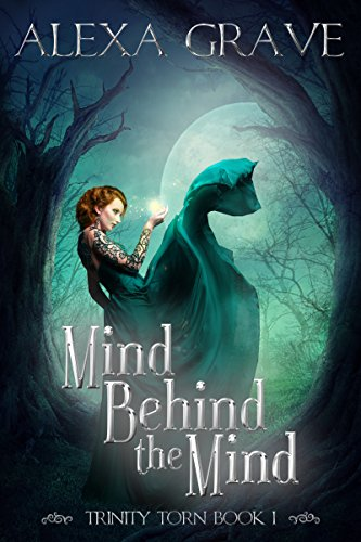 Mind Behind the Mind (Trinity Torn, 1)
