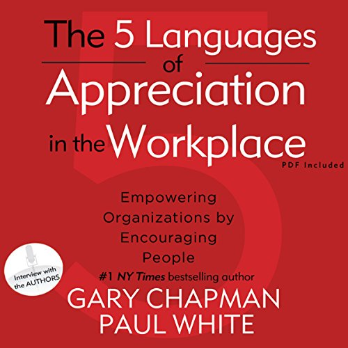 The 5 Languages of Appreciation in the Workplace audiobook cover art