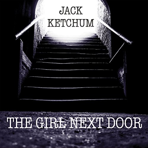 The Girl Next Door Audiobook By Jack Ketchum cover art