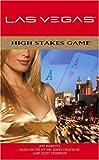 High Stakes Game: Las Vegas Novel 1