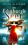 The Edinburgh Seer: Edinburgh Seer Book One