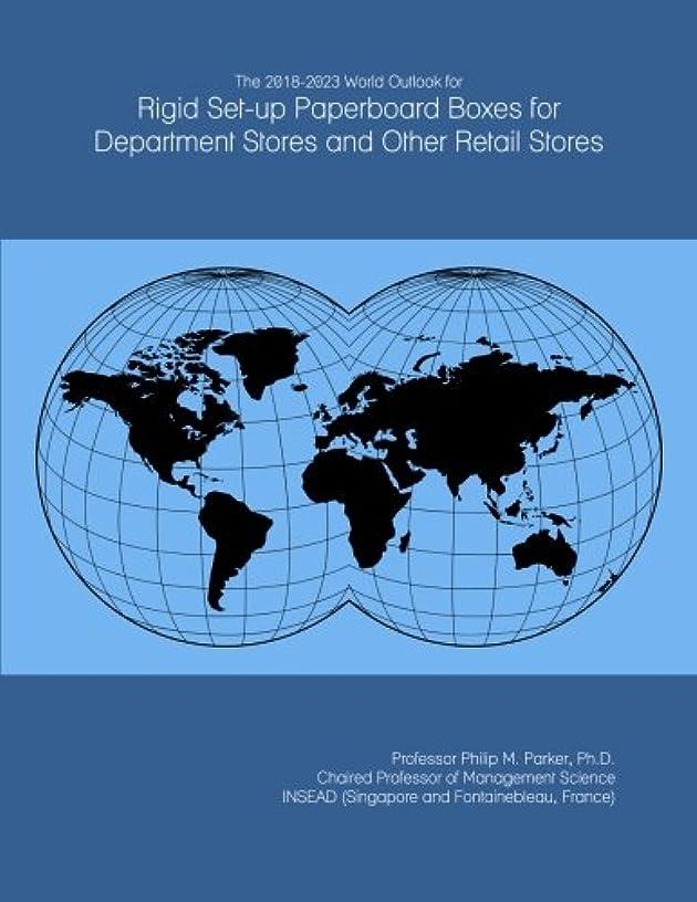 持参凍結障害者The 2018-2023 World Outlook for Rigid Set-up Paperboard Boxes for Department Stores and Other Retail Stores