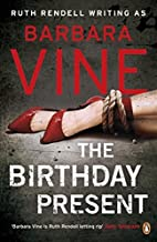 The Birthday Present by Barbara Vine (2009-04-02)