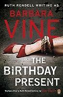Birthday Present by Barbara Vine Ruth Rendell(2009-03-01)