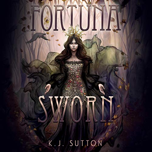 Fortuna Sworn Audiobook By K.J. Sutton cover art
