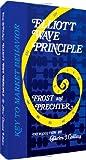 Elliott Wave Principle: Key To Market Behavior by A.J. Frost and Robert R. Prechter