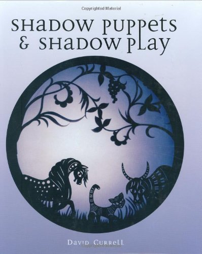 Compare Textbook Prices for Shadow Puppets & Shadow Play 1St Edition Edition ISBN 9781861269249 by Currell, David