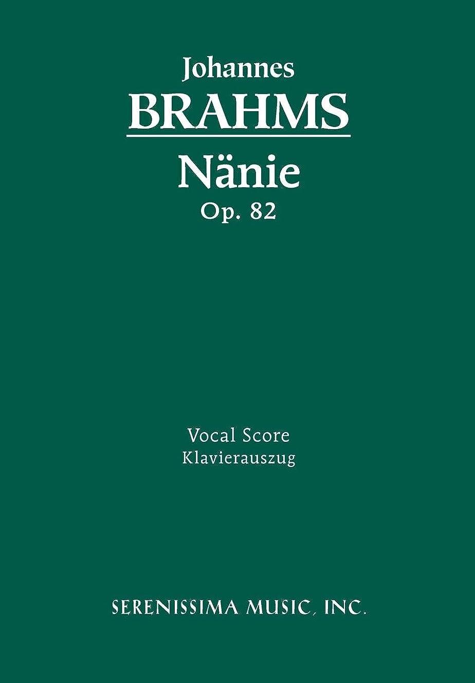 日焼け支配するむき出しNaenie, Op. 82 - Vocal Score