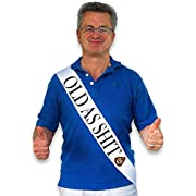 """Sterling James Co. """"Old As Sht"""" White Satin Sash - Birthday and Retirement Party Supplies, Ideas, Gifts and Decorations"""