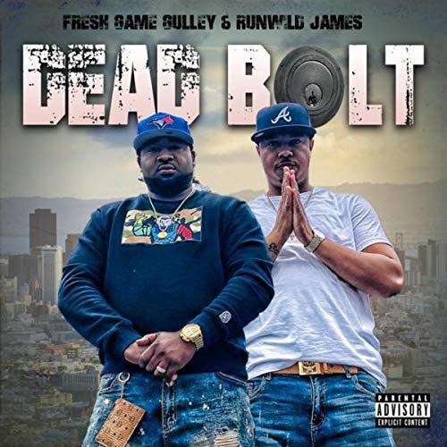 Dead Bolt [Explicit]