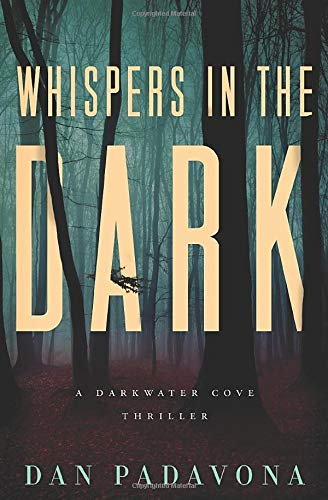 Whispers in the Dark: A Gripping Serial Killer Thriller (Darkwater Cove Psychological Thriller)