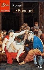 Le Banquet by Platon (2013-09-07) de Platon