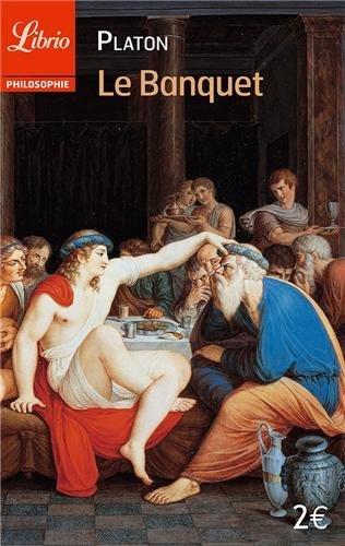 Le Banquet by Platon (2013-09-07)