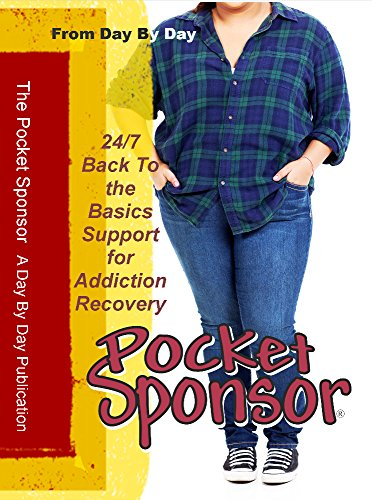 Pocket Sponsor (Curvy Figure Cover) 24/7 Back to the Basics Support for Addiction Recovery by the Oldtimers of AA and NA
