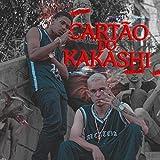 Cartão do Kakashi [Explicit]