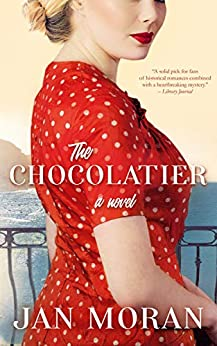 The Chocolatier: A Novel by [Jan Moran]