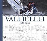 Vallicelli Yacht Design. Ediz. italiana e inglese
