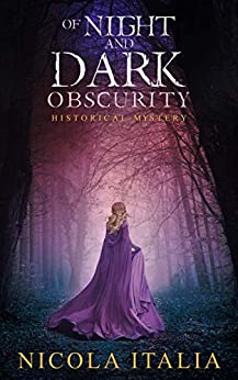 Of Night and Dark Obscurity by [Nicola Italia]