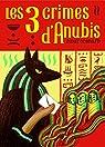 Les trois crimes d'Anubis par Convard